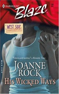 His Wicked Ways by Joanne Rock