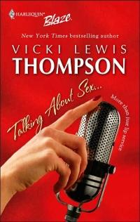 Talking about Sex... by Vicki Lewis Thompson