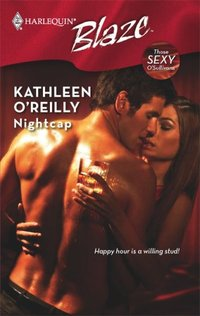 Nightcap by Kathleen O'Reilly