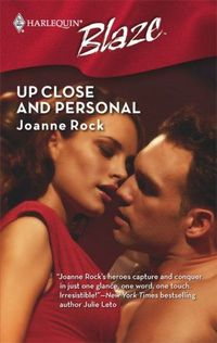 Up Close And Personal by Joanne Rock