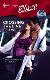 Crossing The Line by Lori Wilde