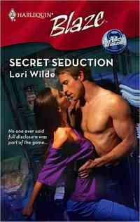 Secret Seduction by Lori Wilde