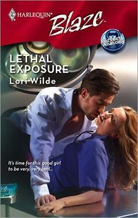 Lethal Exposure by Lori Wilde