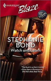Watch And Learn by Stephanie Bond