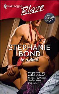 In A Bind by Stephanie Bond