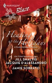 Heating Up The Holidays by Jill Shalvis
