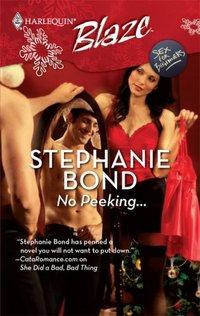 No Peeking... by Stephanie Bond