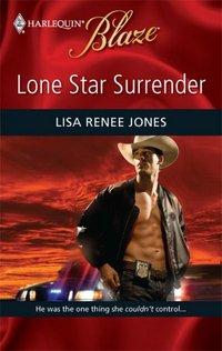 Lone Star Surrender by Lisa Renee Jones