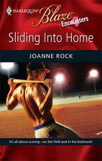 Sliding Into Home by Joanne Rock