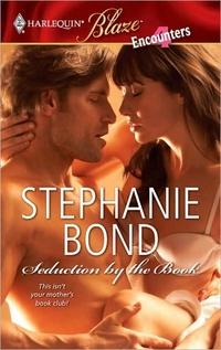 Seduction By The Book by Stephanie Bond