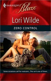 Zero Control by Lori Wilde