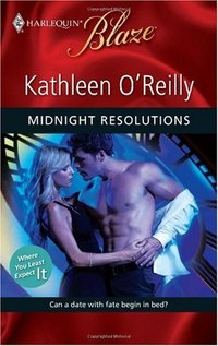 Midnight Resolutions by Kathleen O'Reilly