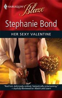 Her Sexy Valentine by Stephanie Bond