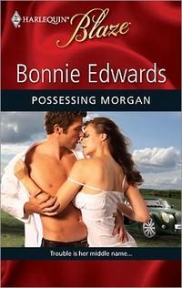 Possessing Morgan by Bonnie Edwards