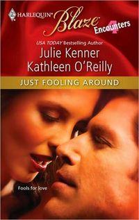 Just Fooling Around by Julie Kenner
