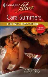 Led into Temptation by Cara Summers