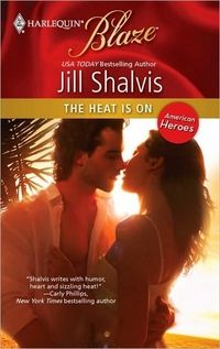 The Heat Is On by Jill Shalvis