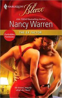The Ex-Factor by Nancy Warren