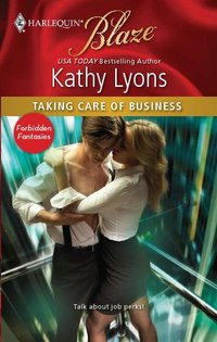 Excerpt of Taking Care of Business by Kathy Lyons