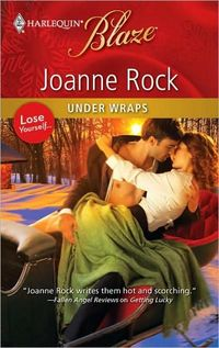 Under Wraps by Joanne Rock