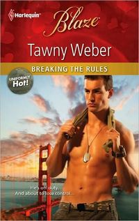 Breaking the Rules by Tawny Weber