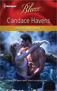 Truth And Dare by Candace Havens