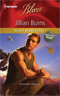 Night Maneuvers by Jillian Burns