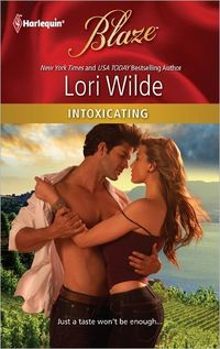 Intoxicating by Lori Wilde