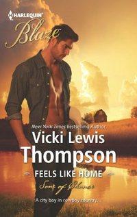 Feels Like Home by Vicki Lewis Thompson