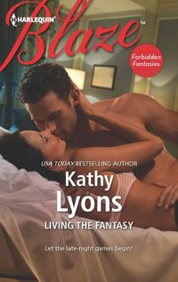 Living The Fantasy by Kathy Lyons