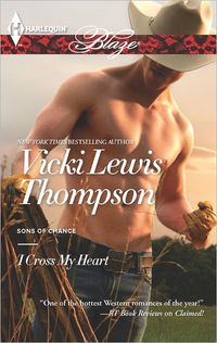 I Cross My Heart by Vicki Lewis Thompson