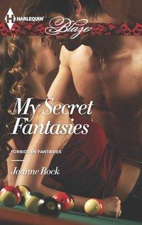 My Secret Fantasies by Joanne Rock