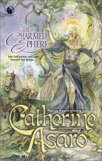 CHARMED SPHERE by Catherine Asaro