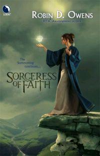 Sorceress Of Faith by Robin D. Owens