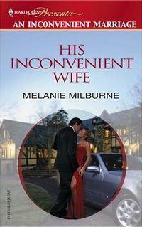 His Inconvenient Wife by Melanie Milburne