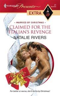 Claimed For The Italian's Revenge by Natalie Rivers