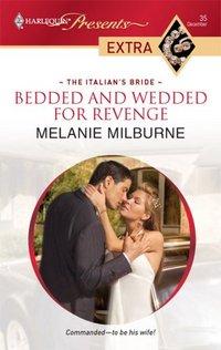 Bedded And Wedded For Revenge by Melanie Milburne
