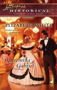 Redeeming Gabriel