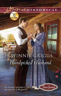 Handpicked Husband by Winnie Griggs