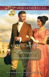 Marriage of Inconvenience by Cheryl Bolen
