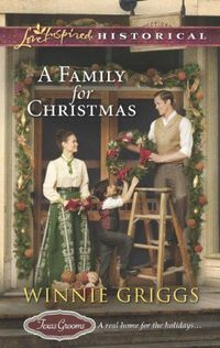 A Family For Christmas by Winnie Griggs