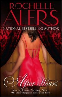 After Hours by Rochelle Alers