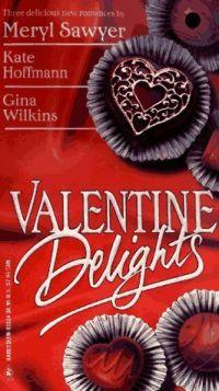 Valentines Delights by Kate Hoffman