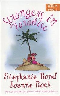 Strangers In Paradise by Stephanie Bond