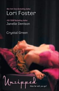 Unzipped by Crystal Green