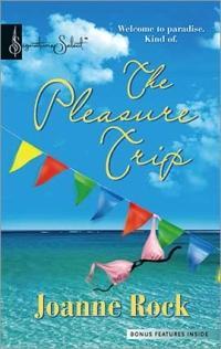 The Pleasure Trip by Joanne Rock