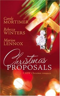 Christmas Proposals by Rebecca Winters