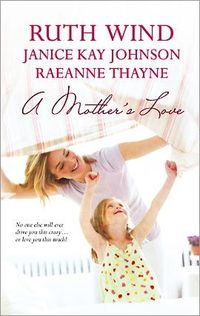 A Mother's Love by RaeAnne Thayne