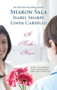 A Mother's Heart by Sharon Sala