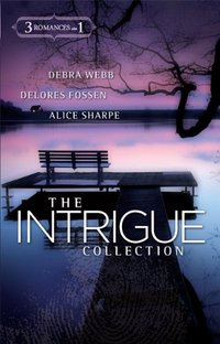 The Intrigue Collection by Delores Fossen